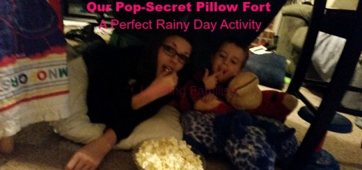 Our PopSecret Pillow Fort A Perfect Rainy Day Activity