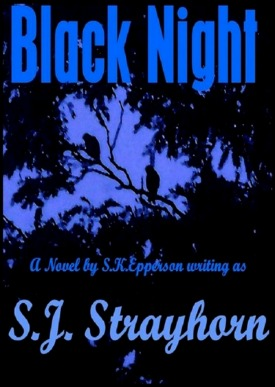 Black Night By SJ Strayhorn
