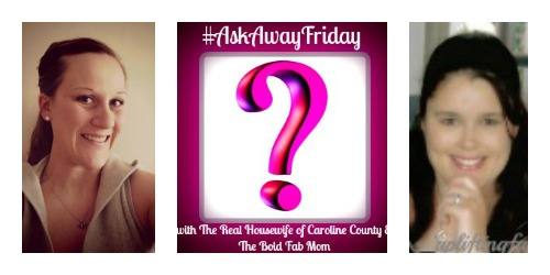 Askawayfriday with Amber The Bold Fab Mom