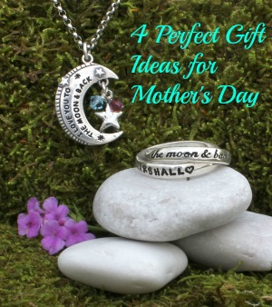 4 Perfect Gift Ideas for Mothers Day