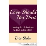 Love Should Hurt By Erin Sulka