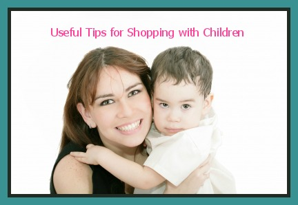 Useful Tips for Shopping with Children