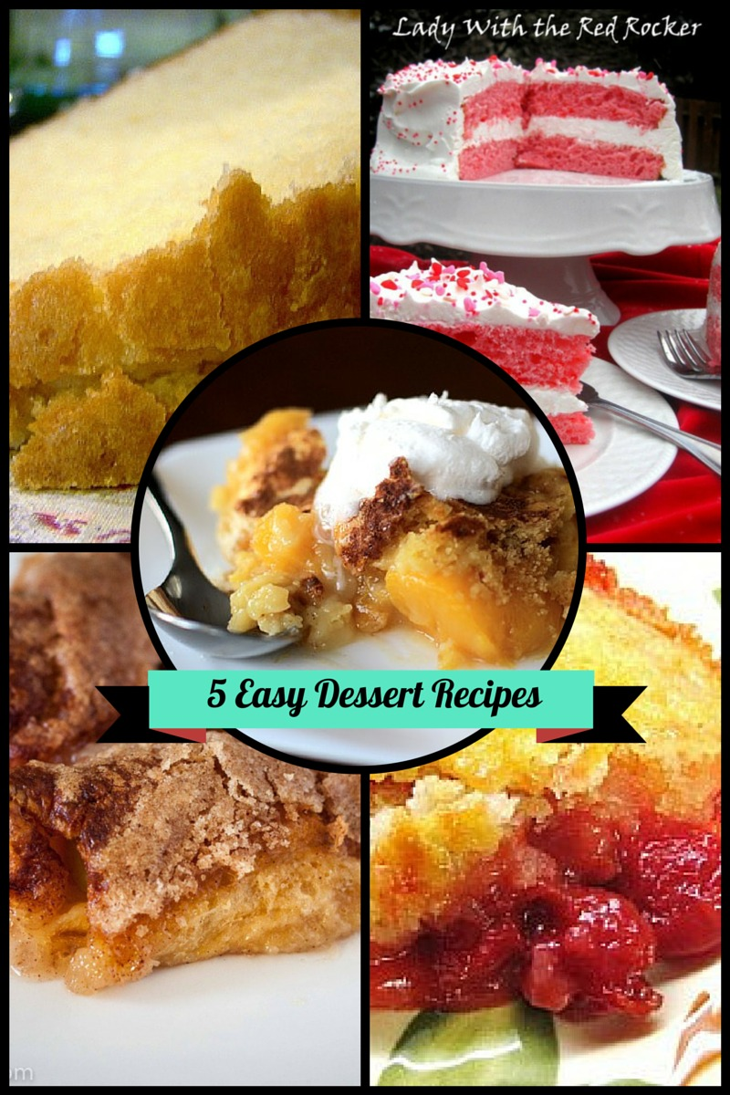 5 Easy Dessert Recipes