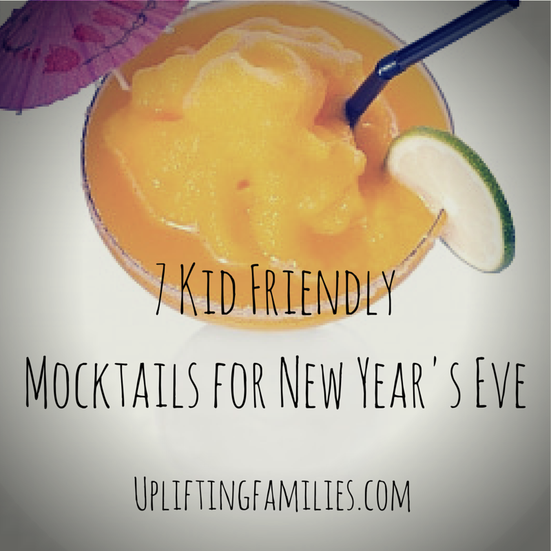 7 Kid Friendly Mocktails for New Year's Eve