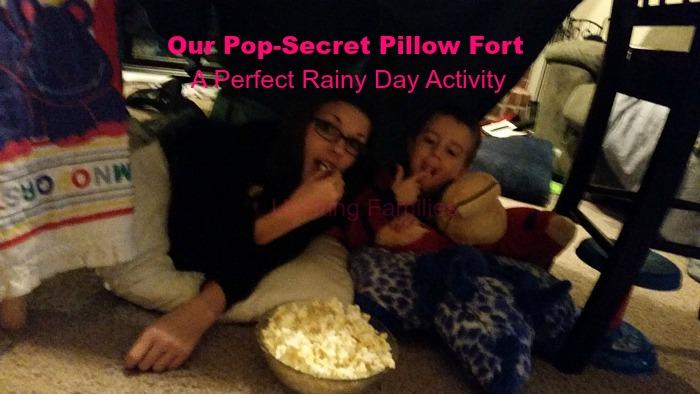 Our PopSecret Pillow Fort A Perfect Rainy Day Activity