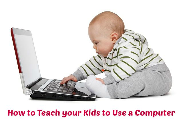 How to Teach your Kids to Use a Computer