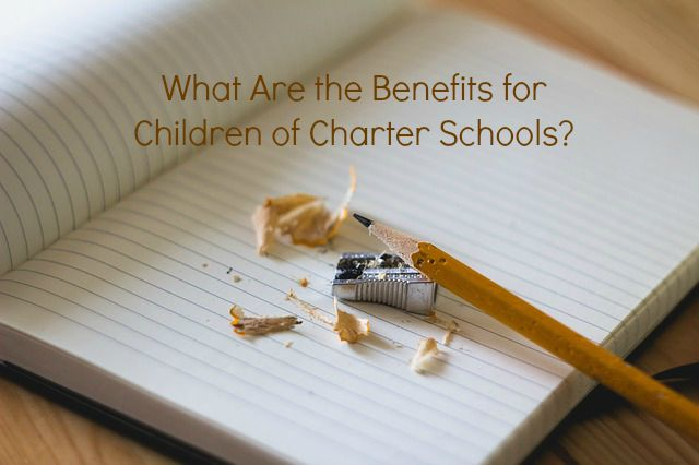 What Are the Benefits for Children of Charter Schools?