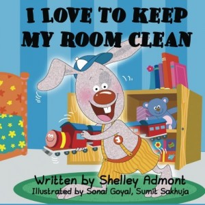 I Love to Keep My Room Clean by Shelley Admont